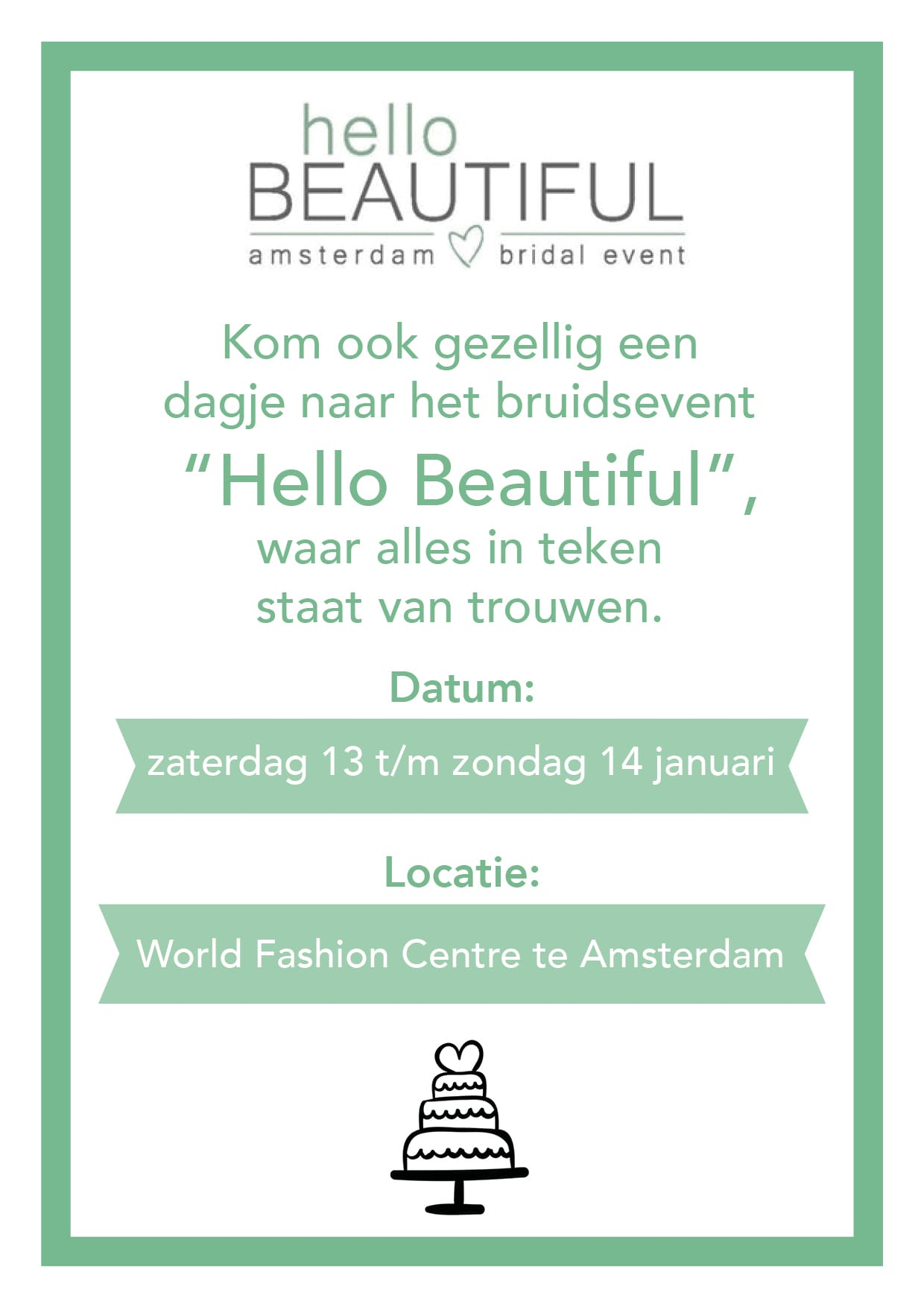 vrijkaartjes hello beautiful bridal event amsterdam fashion centre jilster